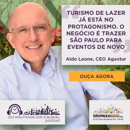 """Podcast """"Dez Minutinhos com o Bureau"""" entrevista Aldo Leone, CEO Agaxtur"""